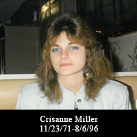 Crisanne Miller 11/23/71 to 8-6-96